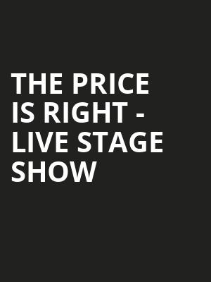The Price Is Right Live Stage Show, Weidner Center For The Performing Arts, Green Bay